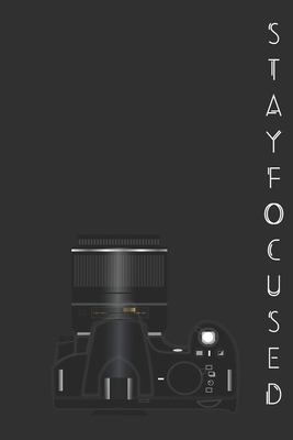 Stay Focused: Photographer Notebook (Journal), Photographer Gifts for Women, Men, Photography Gifts (6