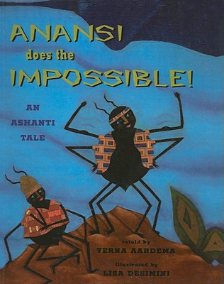 Anansi Does the Impossible: An Ashanti Tale Cover Image