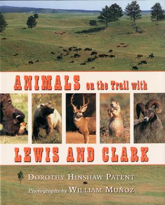 Animals on the Trail with Lewis and Clark Cover