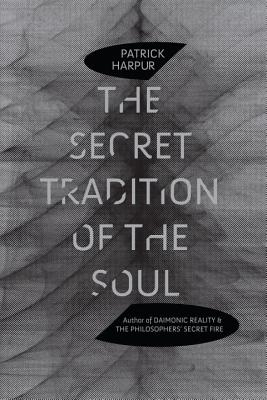 The Secret Tradition of the Soul Cover