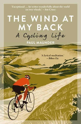 The Wind At My Back: A Cycling Life Cover Image