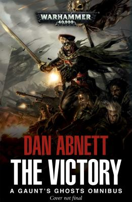 The Victory: Part 1 (Gaunt's Ghosts) Cover Image