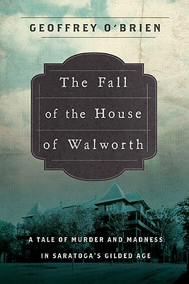 The Fall of the House of Walworth Cover