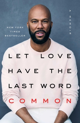 Let Love Have the Last Word: A Memoir Cover Image