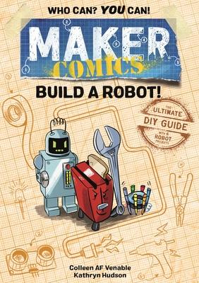 Maker Comics: Build a Robot! Cover Image