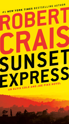 Sunset Express: An Elvis Cole and Joe Pike Novel Cover Image