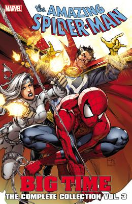 Spider-Man: Big Time: The Complete Collection Volume 3 Cover Image
