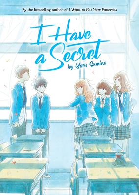 I Have a Secret (Light Novel) Cover Image