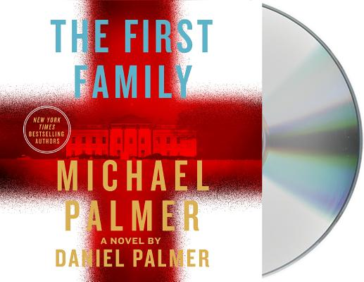 The First Family: A Novel Cover Image