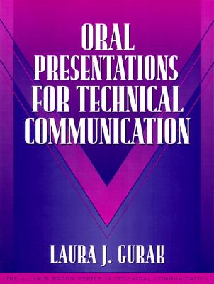 Oral Presentations for Technical Communication: (part of the Allyn & Bacon Series in Technical Communication) (Allyn and Bacon Series in Technical Communication) Cover Image