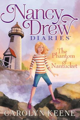 The Phantom of Nantucket (Nancy Drew Diaries #7) Cover Image