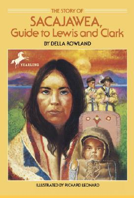 The Story of Sacajawea: Guide to Lewis and Clark Cover Image