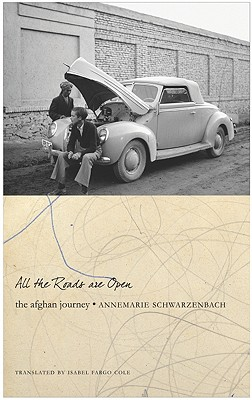 All the Roads Are Open: The Afghan Journey Cover Image
