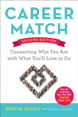 Career Match: Connecting Who You Are with What You'll Love to Do Cover Image