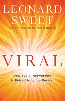 Viral: How Social Networking Is Poised to Ignite Revival Cover Image