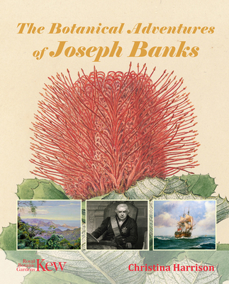 The Botanical Adventures of Joseph Banks Cover Image