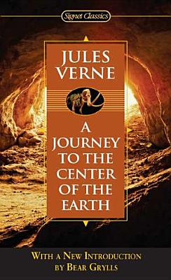 Journey to the Center of the Earth (Extraordinary Voyages) Cover Image