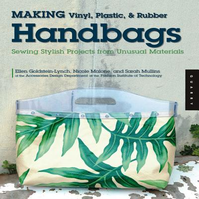 Making Vinyl, Plastic, and Rubber Handbags Cover Image