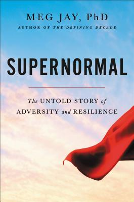Supernormal: The Untold Story of Adversity and Resilience Cover Image