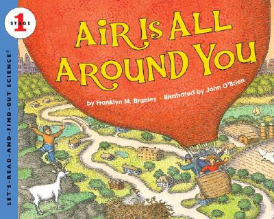 Air Is All Around You (Let's-Read-and-Find-Out Science 1) Cover Image