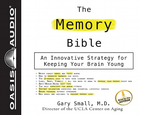 The Memory Bible: An Innovative Strategy For Keeping Your Brain Young Cover Image