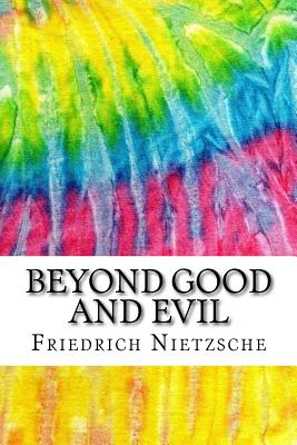 Beyond Good and Evil: Includes MLA Style Citations for Scholarly Secondary Sources, Peer-Reviewed Journal Articles and Critical Essays (Squi Cover Image