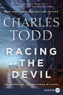 Racing the Devil: An Inspector Ian Rutledge Mystery (Inspector Ian Rutledge Mysteries #12) Cover Image