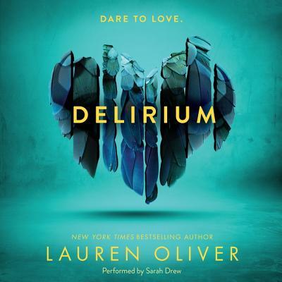 Delirium Lib/E (Delirium Trilogy #1) Cover Image