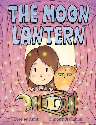 The Moon Lantern: picture book for children 3+ Cover Image