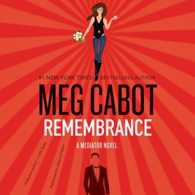 Cover for Remembrance (Mediator #7)
