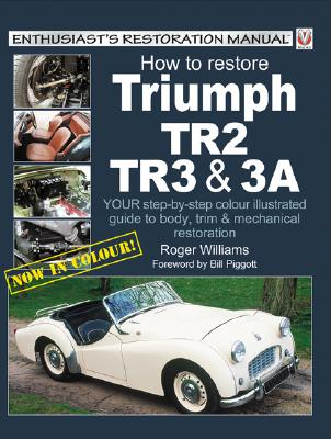 How to Restore Triumph Tr2, Tr3 and Tr3A Cover Image