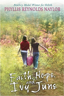 Cover for Faith, Hope, and Ivy June