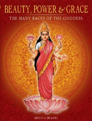 Beauty, Power and Grace: The Many Faces of the Goddess Cover Image