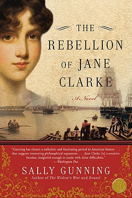 The Rebellion of Jane Clarke Cover Image