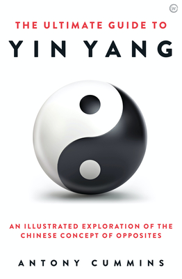 The Ultimate Guide to Yin Yang (The Ultimate Series) Cover Image