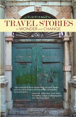 TRAVEL STORIES of WONDER and CHANGE Cover Image