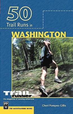 50 Trail Runs in Washington Cover Image