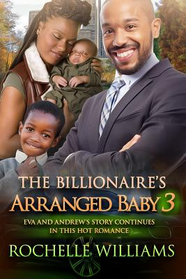 The Billionaire's Arranged Baby 3: An African American Pregnancy Romance For Adults Cover Image
