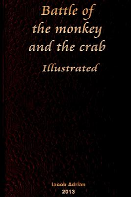 Battle of the monkey and the crab Illustrated Cover Image
