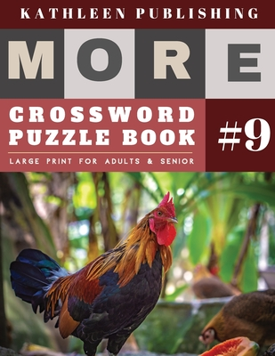 Crossword Puzzles Large Print: More Full Page Crosswords to Challenge Your Brain (Find a Word for Adults & Seniors) - Chicken Design Cover Image