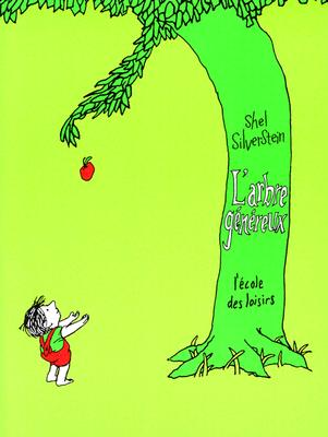 L'Arbre Genereux = The Giving Tree Cover Image