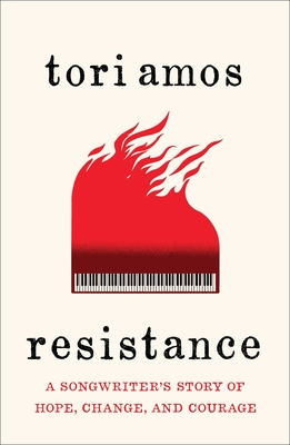 Resistance: A Songwriter's Story of Hope, Change, and Courage Cover Image