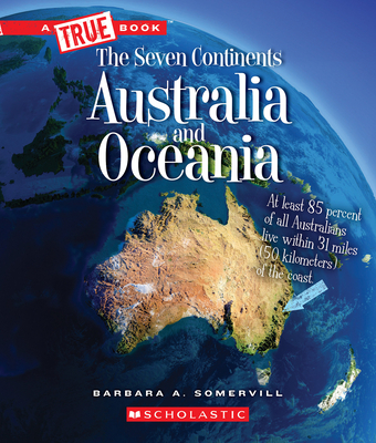 Australia and Oceania (A True Book: The Seven Continents) Cover Image