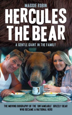 Hercules the Bear: A Gentle Giant in the Family Cover Image