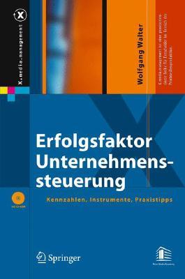 Erfolgsfaktor Unternehmenssteuerung: Kennzahlen, Instrumente, Praxistipps (X.Media.Management) Cover Image