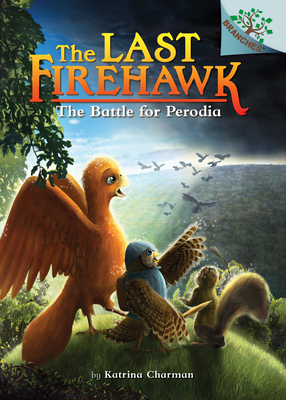 The Battle for Perodia: A Branches Book (The Last Firehawk #6) Cover Image