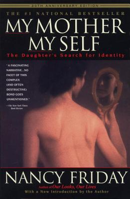 My Mother/My Self: The Daughter's Search for Identity Cover Image