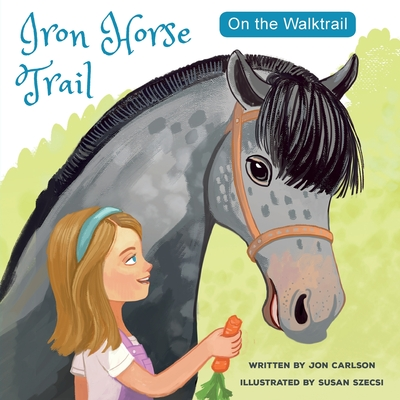 On the Walk Trail: Iron Horse Trail Cover Image