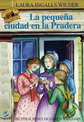 La Pequena Ciudad de la Pradera Cover Image