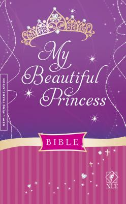 My Beautiful Princess Bible-NLT Cover Image